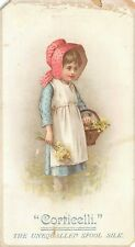 Corticelli Spool Silk Victorian Trade Card Girl Bonnet Basket of Flowers
