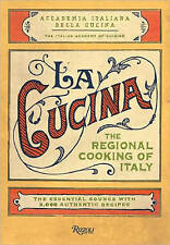 The Cucina: Regional Cooking of Italy by Italian Academy of Cuisine (Hardback, 2009)