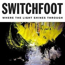 Switchfoot Where The Light Shines Through New CD Street Date: 08 Jul 2016