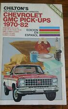 CHILTON'S CHEVROLET & GMC PICK-UPS MANUAL 1970-1982 Edicion En Espanol Spanish