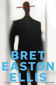 American Psycho, Easton Ellis, Bret, New Book