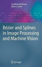 Bézier and Splines in Image Processing and Machine Vision by Brian C. Lovell...