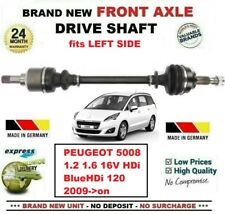 FOR PEUGEOT 5008 1.2 1.6 16V HDi BlueHDi 120 2009->on NEW FRONT LEFT DRIVESHAFT