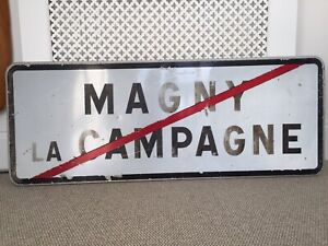 A Large Vintage French Reflective Metal Road Sign For Magny La Campagne.