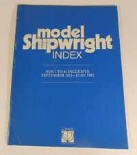 Model Shipwright Index for Numbers 1 to 44 Inclusive, 1972 to 1983 - Guide