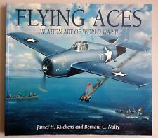 Flying Aces : Aviation Art of World War II by G. E. Patrick Murray, James H. Kit