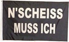 """Flagge """"N´Scheiss muss ich"""" 1,5x0,9m Deko Fahne #268 Spruch Schwarz / weiss"""