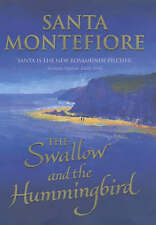 The Swallow and the Hummingbird, Montefiore, Santa, New Book