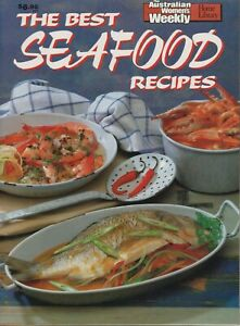 Women's Weekly - THE BEST SEAFOOD RECIPES COOKBOOK - NEW CONDITION - FREE POST
