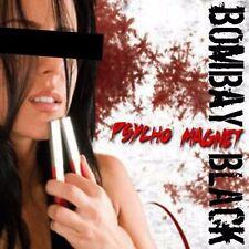 BOMBAY BLACK - PSYCHO MAGNET - NEW CD