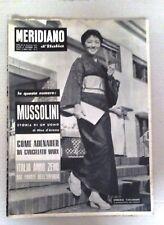 IL MERIDIANO GIORNALE COMPLETO - MUSSOLINI,STORIA DI UN UOMO -