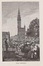 Danzig - Markt vor dem Rathaus. Stich von F.Tegetmeyer 1882