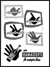 PUBBLICITA' 1960 AMARO RAMAZZOTTI APERITIVO DIGESTIVO TONICO  DITA MANI MILANO