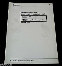 Werkstatthandbuch VW Caddy + Polo Classic Diesel Motor 4-Zylinder ab 1996