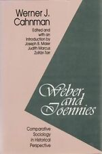Weber and Toennies: Comparative Sociology in Historical Perspective by Cahnman,