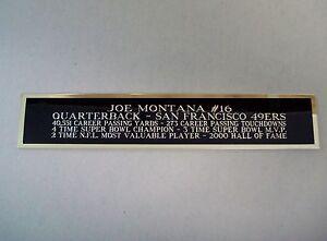 Joe Montana 49ers Nameplate For A Football Helmet Display Case 1.5 X 8