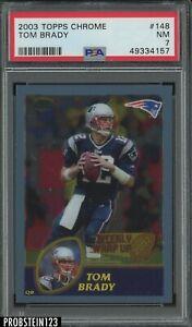 2003 Topps Chrome #148 Tom Brady New England Patriots PSA 7 NM