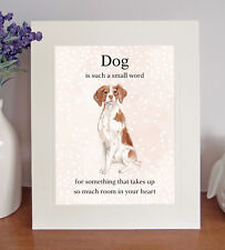 "Brittany ""Dog is such a small word..."" 8x10 Picture/Print, Sentimental Gift"