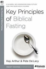 Key Principles of Biblical Fasting: A 6-Week, No-Homework Bible Study (40-Minute