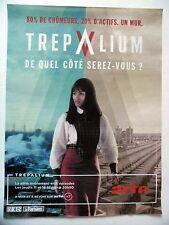 PUBLICITE-ADVERTISING :  TREPALIUM  2016 Série tv,Arte