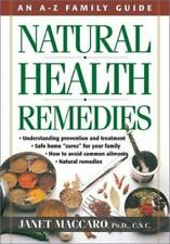 Natural Health Remedies: An A-Z Family Guide, Maccaro, Janet C., Good Book