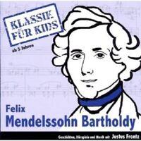 KLASSIK FÜR KIDS- MENDELSSOHN- BARTHOLDY CD NEU