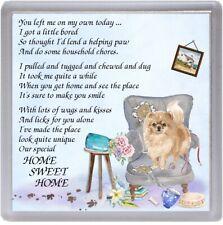 "Pomeranian Dog Coaster ""HOME SWEET HOME Poem ......."" Novelty Gift by Starprint"