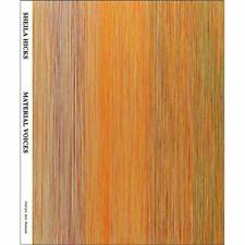 Sheila Hicks: Material Voices - Paperback NEW Campbell, Karin 01/01/2017