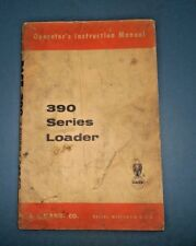 "J. I. CASE TRACTOR ""390 SERIES LOADER"" Operator's Instruction Manual"