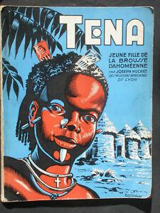 Téna fille de la brousse dahoméenne - Huchet Mission africaine de Lyon 1953 EAS