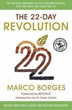 The 22-Day Revolution: The plant-based programme that will transform your body,