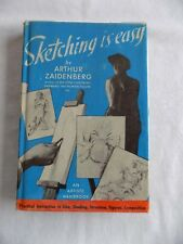Sketching is easy by Arthur Zaidenberg and an artists handbook Hardcover 1947