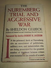 (1946) NUREMBERG TRIAL & AGGRESSIVE WAR by SHELDON GLUECK 1st edition WW2