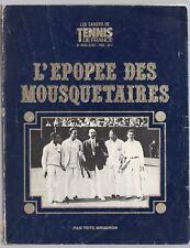 TOTO BRUGNON L'EPOPEE DES MOUSQUETAIRES 1977 ILLUS. TENNIS COUPE DAVIS SPORT