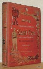 PECH DE CADEL Histoire spéciale militaire de Saint-Cyr par ancien Saint-Cyrien