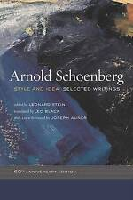 Style and Idea: Selected Writings by Arnold Schoenberg (Paperback, 2010)