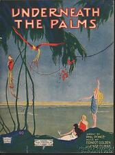 1920 Ponce, Golden & Olman Sheet Music (Underneath the Palms)