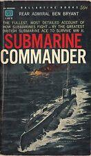Submarine Commander by Rear Admiral Ben Bryant