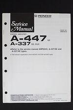 Pioneer a-447 a-337 SD Original Estéreo Amplificador MANUAL DE SERVICIO/diagrama