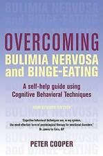 Overcoming Bulimia Nervosa and Binge-Eating: A Self-Help Guide Using Cognitive B