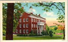 GREENEVILLE, Tennessee  TN   TUSCULUM COLLEGE  Science Hall  c1940s   Postcard