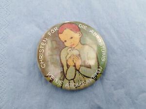 Button  CHRISTEN FÜR ABRÜSTUNG  KEINE ATOMRAKETEN 1982  Metall  DM 5.5 cm