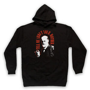 FREUD SIGMUND UNOFFICIAL TELL ME ABOUT YOUR MOTHER ADULTS UNISEX HOODIE