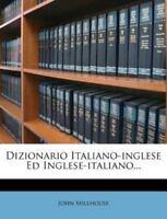 Dizionario Italiano-inglese Ed Inglese-italiano..., Like New Used, Free shipp...