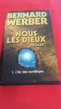 Bernard Werber - Nous les Dieux, T.1 : L'île aux sortilèges - France Loisirs
