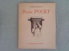 EMILE BAUMANN PIERRE PUGET SCULPTEUR 1620-1694 ED DE L ECOLE 1949