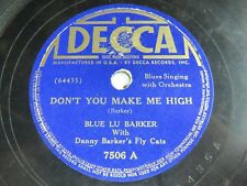 Blue Lu Barker - DECCA 7506 - Don't You Make Me High