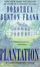 Plantation: A Lowcountry Tale by Dorothea Benton Frank, Good Book