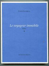 JACQUES LACOMBLEZ  LE VOYAGEUR IMMOBILE Atelier LEDOUX Ed 2001 500 ex