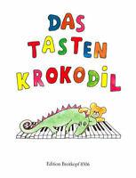 Das Tastenkrokodil - Leichte Klavierstücke für Kinder